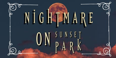 Nightmare on Sunset Park tickets