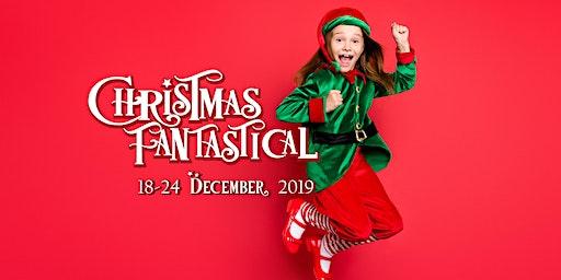 Christmas Fantastical - Saturday, 21 December 2019