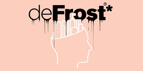 deFrost* #55 Interactive Cities - What's Next? tickets