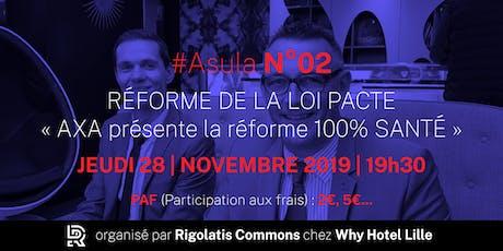 Asula N°02 - novembre 2019 (Conférence) : Loi pacte et santé billets