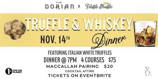 The Dorian's Truffle & Whiskey Dinner