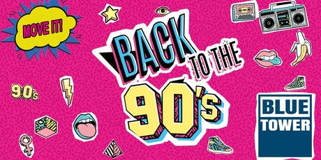 BACK TO THE 90IES PARTY Tickets