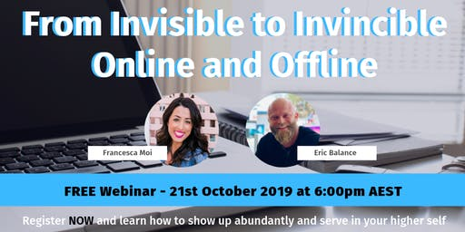 AU | SG Free Webinar: From Invisible to Invincible Online and Offline