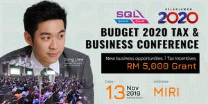 Budget 2020 Tax & Business Conference - Miri @...