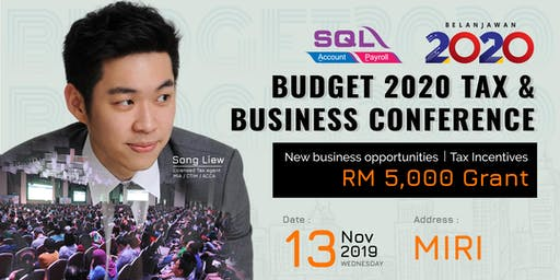 Budget 2020 Tax & Business Conference - Miri @ Imperial Hotel