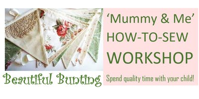 Mummy & Me How-to-Sew Workshop