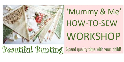 Mummy & Me How-to-Sew Workshop