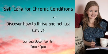 Self Care for Chronic Conditions tickets