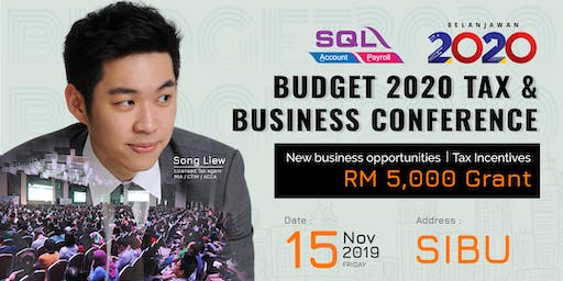 Budget 2020 Tax & Business Conference - Sibu @ Islamic Complex