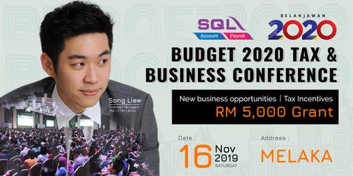 Budget 2020 Tax & Business Conference - Melaka @ Pay Teck School