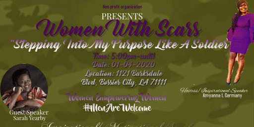 "Women With Scars Organization ""Stepping Into My Purpose Like a Soldier"""