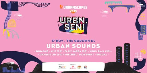 Urban Sounds @ URBN.SENI: The Inaugural Triennial Malaysia-Singapore Cultural Showcase