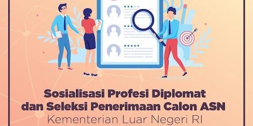 Sosialisasi Profesi Diplomat dan Seleksi Penerimaan Calon ASN Kemlu RI
