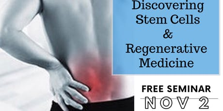 Discover Stem Cells and Regenerative Therapy 11/02 tickets