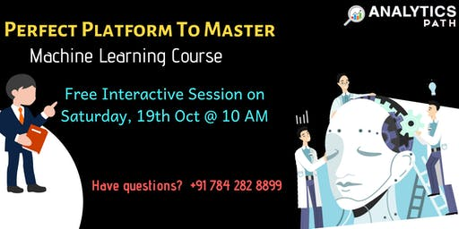 Machine Learning Free Informative Session On 19th October @ 10 AM By AP