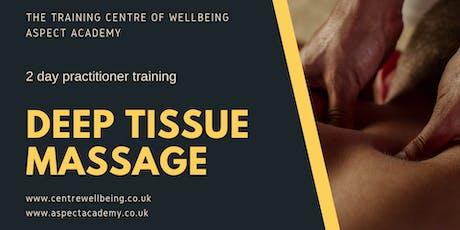 Deep Tissue Massage Practitioner Training tickets