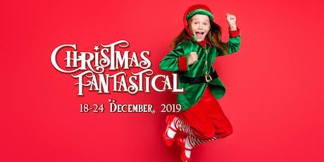 Christmas Fantastical - Sunday, 22 December 2019 tickets