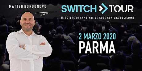 SWITCH TOUR PARMA tickets