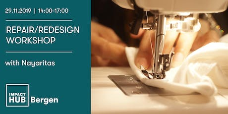 Repair & Redesign Workshop with Nayaritas tickets