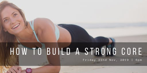 How to Build A Stronger Core