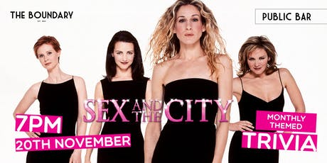 SEX AND THE CITY Trivia at THE BOUNDARY tickets
