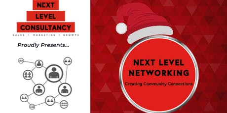Next Level Networking Event - December 2019 tickets