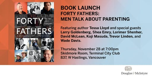 Book Launch: Forty Fathers by Tessa Lloyd (Vancouver)