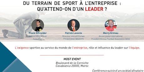 """Conférence  """"du terrain de sport à l'entreprise, qu'attend-on d'un Leader"""" billets"""