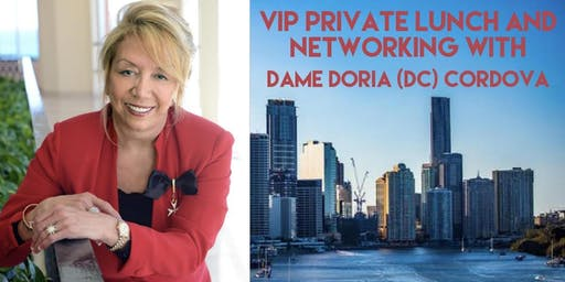 VIP Private Lunch with Dame Doria (DC) Cordova