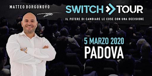 SWITCH TOUR PADOVA