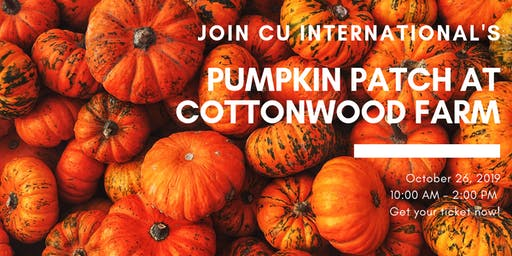 Pumpkin Patch At Cottonwood Farm with CU International