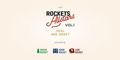 """ROCKETS Allstars - Vol. 1: """"Meal & Greet"""""""