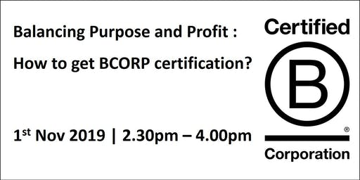 Balancing Purpose and Profit by BCorp