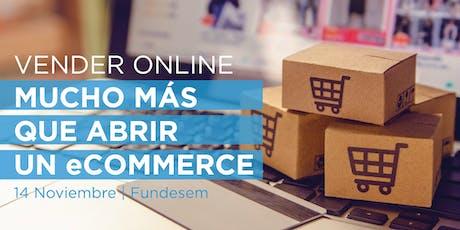 Vender Online | Mucho más que abrir un eCommerce - Alicante entradas