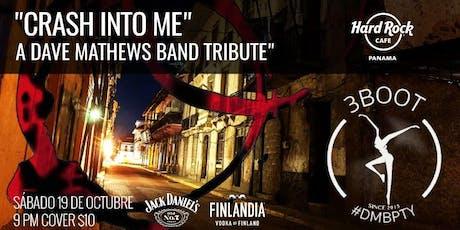 """Crash into me"" A Dave Mathews Band Tribute tickets"