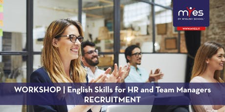 English Skills For HR and Team Managers - RECRUITMENT biglietti