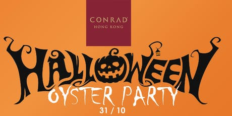 Halloween Oyster & Wine Party at Conrad Hotel tickets