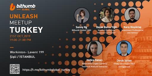 "Bithumb Global ""Unleash"" Istanbul Meetup"