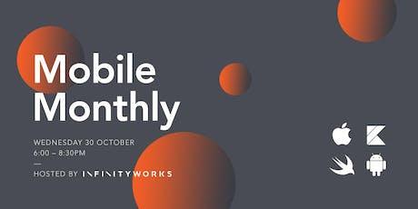 Mobile Monthly: October 2019 Leeds @ Infinity Works tickets