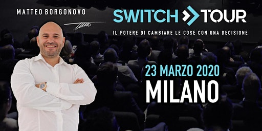 SWITCH TOUR MILANO