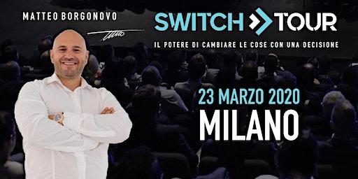 SWITCH TOUR MILANO
