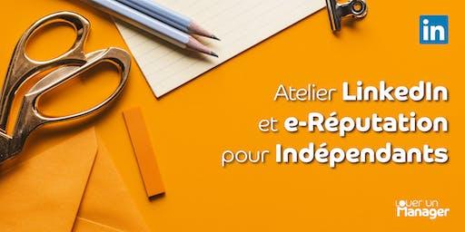 Atelier LinkedIn et e-Réputation pour Indépendants