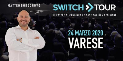 SWITCH TOUR VARESE