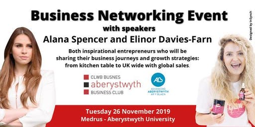 Business Networking Event with  Alana Spencer and Elinor Davies-Farn