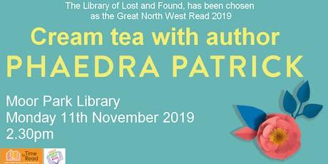 Cream Tea with author Phaedra Patrick tickets