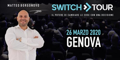 SWITCH TOUR GENOVA tickets