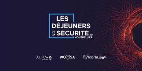 Déjeuner de la sécurité de Montpellier (Octobre) billets