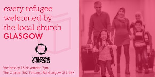 Every refugee welcomed by the local church: GLASGOW