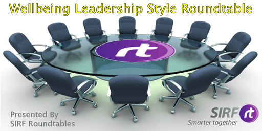 Wellbeing Leadership style - Roundtable