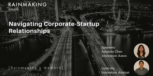 Navigating Corporate-Startup Relationships